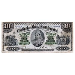 THE BANK OF BRITISH NORTH AMERICA. $10.00. July 3, 1889. CH-55-22-08. No. 715004/D. PMG graded Very