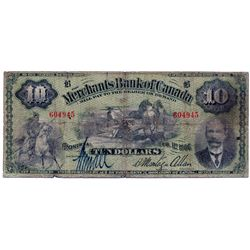 THE MERCHANTS BANK OF CANADA. $10.00. Feb. 1, 1906. CH-460-16-04. No. 604945. PMG graded Very Good-8