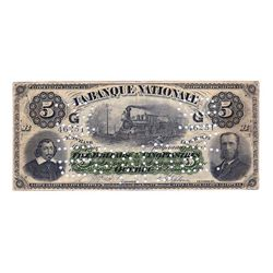 LA BANQUE NATIONALE. $5.00. 1 March, 1883. CH-510-16-02. 'G…G' overprint. No. 46251/B. Cancelled. Ab