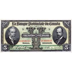 LA BANQUE PROVINCIALE DU CANADA. $5.00. Jan. 31, 1919. CH-615-14-06. No. J1469445. PMG graded Very F