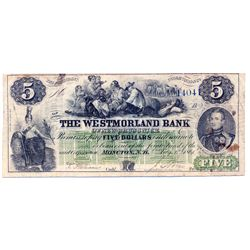 THE WESTMORLAND BANK. $5.00. Aug. 1, 1861. CH-800-12- 06R. No. 1404/A. PMG graded VG-10.