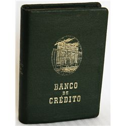 BANCO DE CREDITO, embossed on front. 'El Horro Crea Riqueza' on spine. Slot on side for coins, hole
