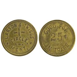 MT - Circle,McCone County - Larson & Twiggs Token